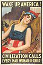 James Montgomery Flagg, Wake Up, America! Civilization Calls Every Man, Woman and Child!
