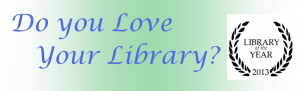 Do You Love Your Library? Library of the Year 2013