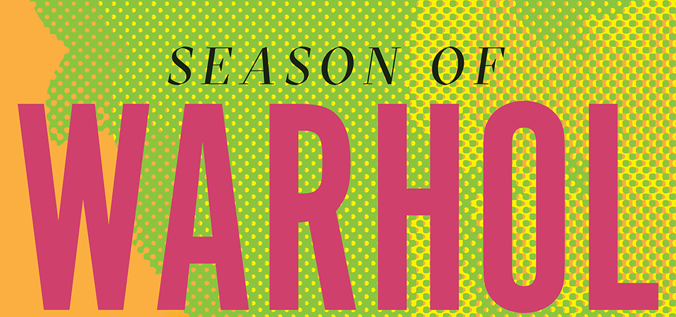 Season of Warhol at MAG