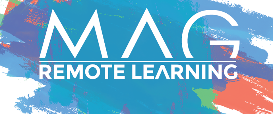 MAG Remote Learning
