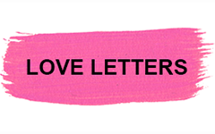 LOVE LETTERS TO MAG