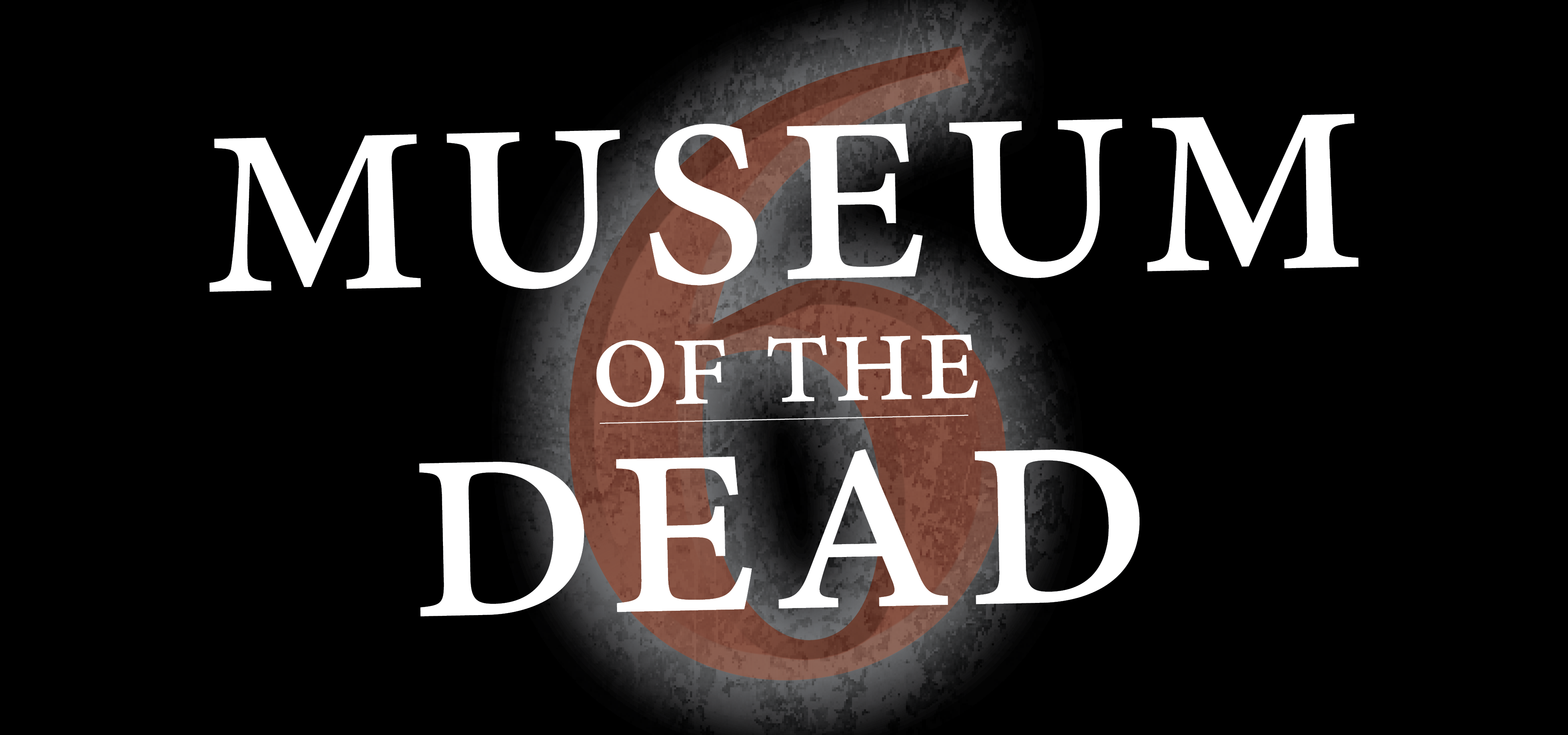 MAG Museum of the Dead 6